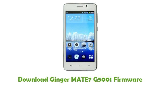 Ginger MATE7 G5001 Stock ROM