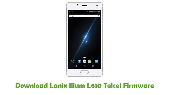 Lanix Ilium L610 Telcel Stock ROM