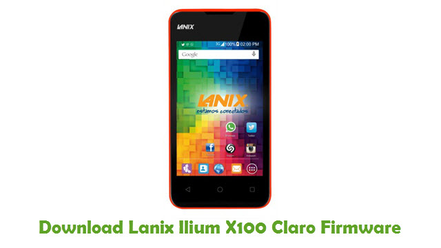 Lanix Ilium X100 Claro Stock ROM