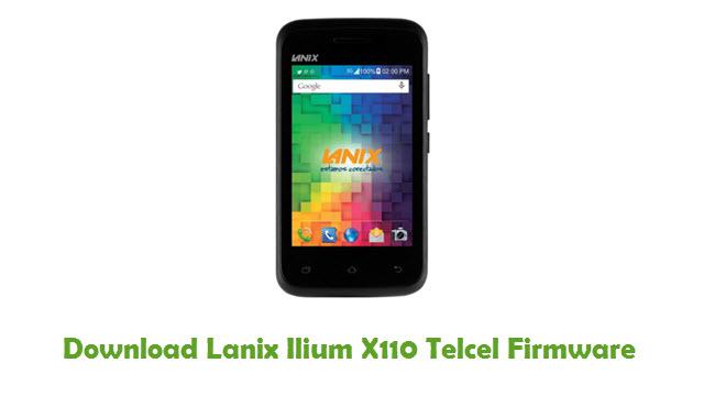 Lanix Ilium X110 Telcel Stock ROM