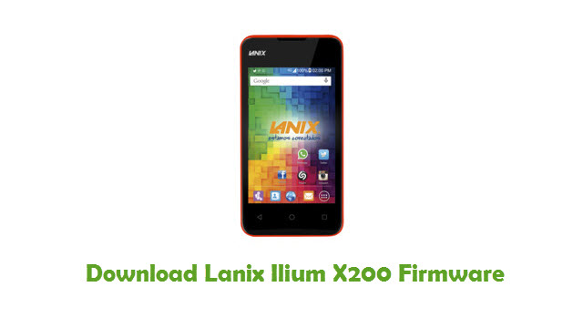 Download Lanix Ilium X200 Stock ROM