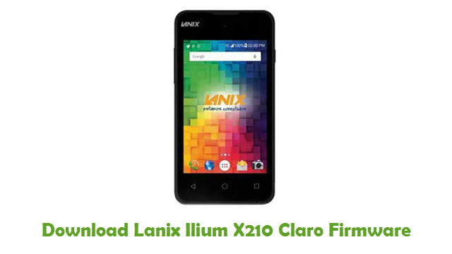 Lanix Ilium X210 Claro Stock ROM