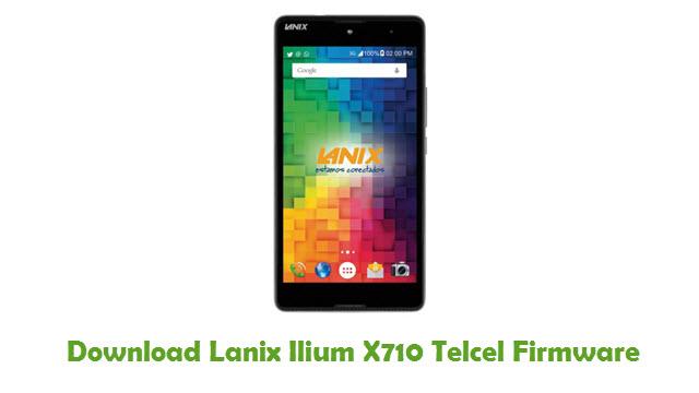 Download Lanix Ilium X710 Telcel Stock ROM