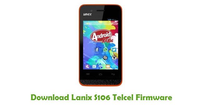 Lanix S106 Telcel Stock ROM
