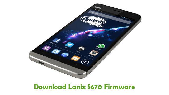 Download Lanix S670 Stock ROM