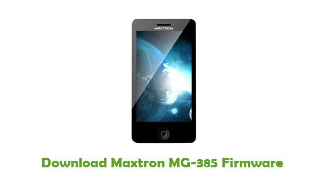 Maxtron MG-385 Stock ROM
