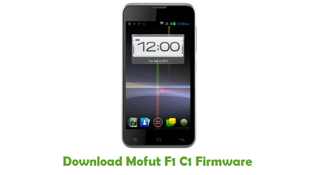 Mofut F1 C1 Stock ROM