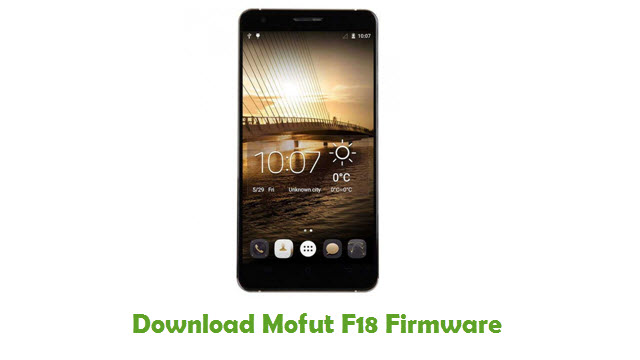 Mofut F18 Stock ROM