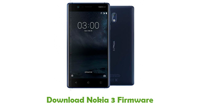 Download Nokia 3 Stock ROM