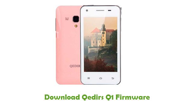 Qedirs Q1 Stock ROM