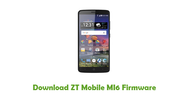 Download ZT Mobile MI6 Firmware
