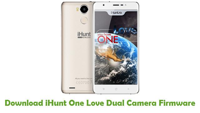 iHunt One Love Dual Camera Stock ROM