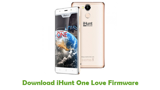 iHunt One Love Stock ROM