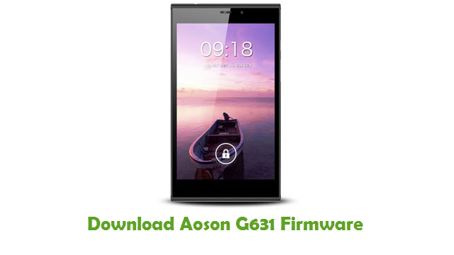Download Aoson G631 Stock ROM