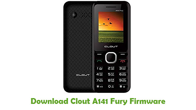 Download Clout A141 Fury Stock ROM