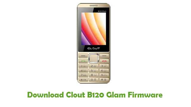 Download Clout B120 Glam Firmware