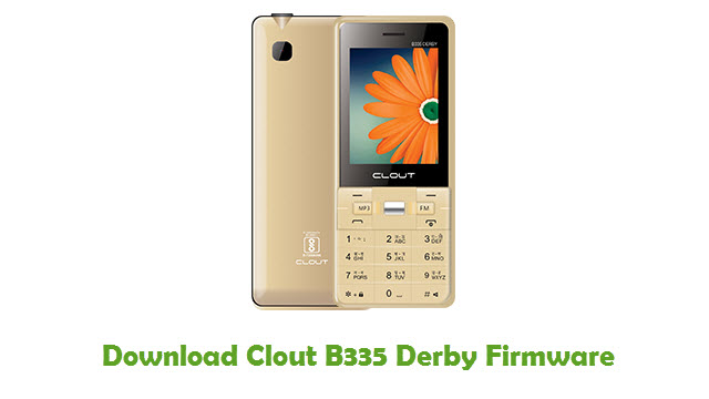 Download Clout B335 Derby Stock ROM