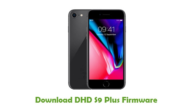 Download DHD S9 Plus Stock ROM