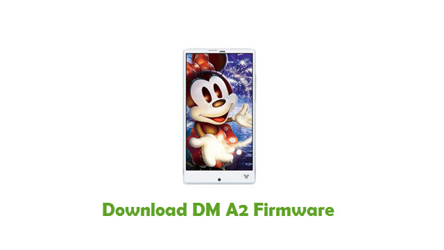 Download DM A2 Stock ROM