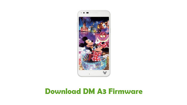 Download DM A3 Stock ROM