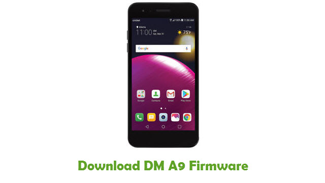 Download DM A9 Stock ROM