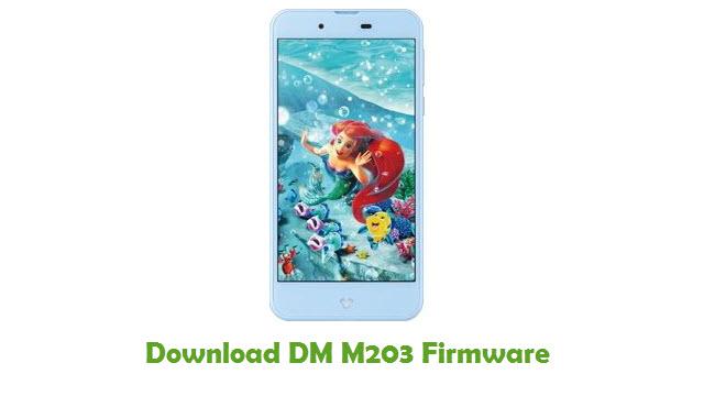 Download DM M203 Stock ROM