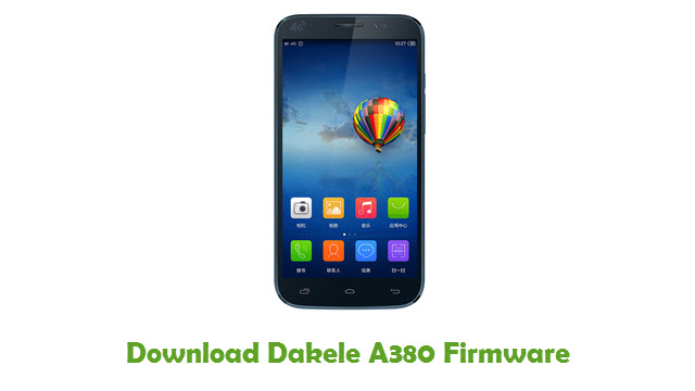 Download Dakele A380 Stock ROM