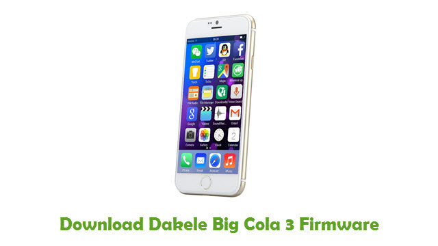 Dakele Big Cola 3 Stock ROM