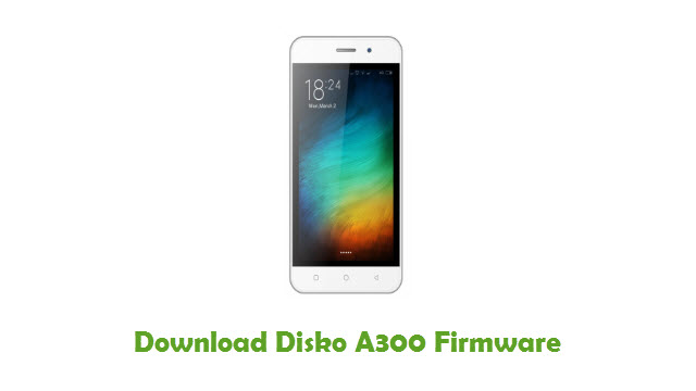 Download Disko A300 Stock ROM