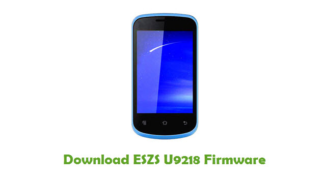 ESZS U9218 Stock ROM
