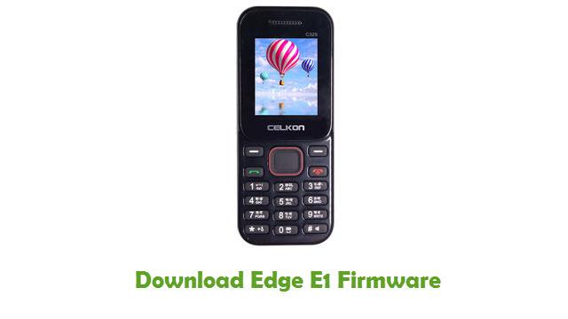 Download Edge E1 Stock ROM