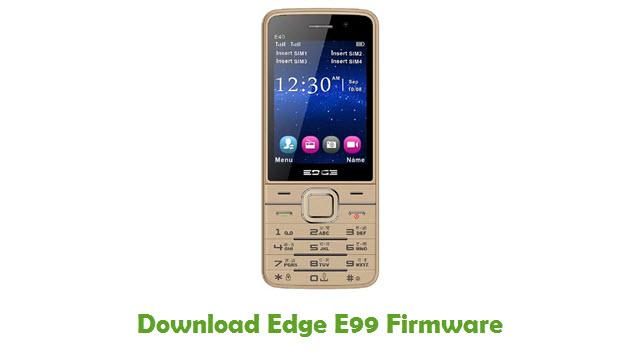 Download Edge E99 Stock ROM