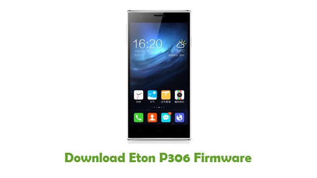 Download Eton P306 Stock ROM
