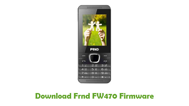 Download Frnd FW470 Stock ROM