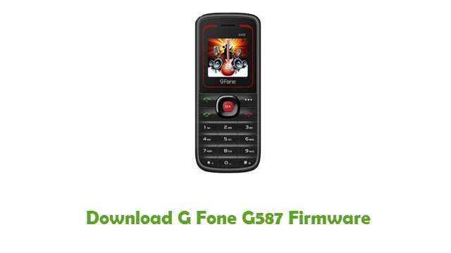 Download G Fone G587 Stock ROM