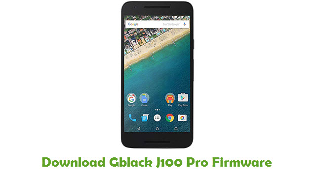 Download Gblack J100 Pro Stock ROM