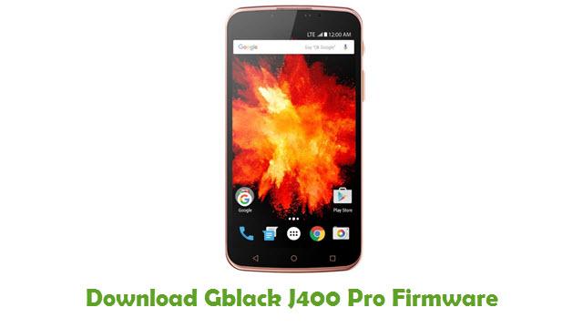 Download Gblack J400 Pro Stock ROM