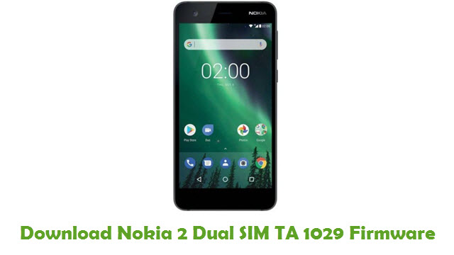 Download Nokia 2 Dual SIM TA 1029 Stock ROM