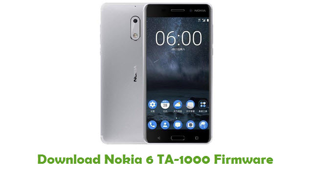 Download Nokia 6 TA-1000 Stock ROM