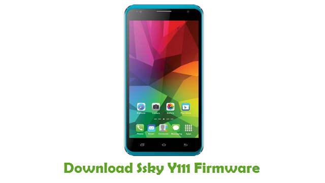 Download Ssky Y111 Stock ROM