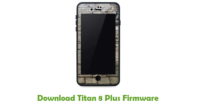 Titan 8 Plus Stock ROM