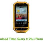Titan Glory 9 Plus Firmware