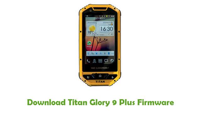 Titan Glory 9 Plus Stock ROM