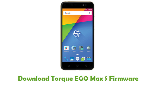 Torque EGO Max S Stock ROM