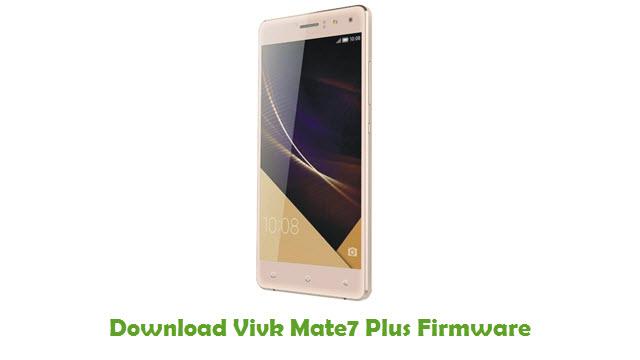 Vivk Mate7 Plus Stock ROM