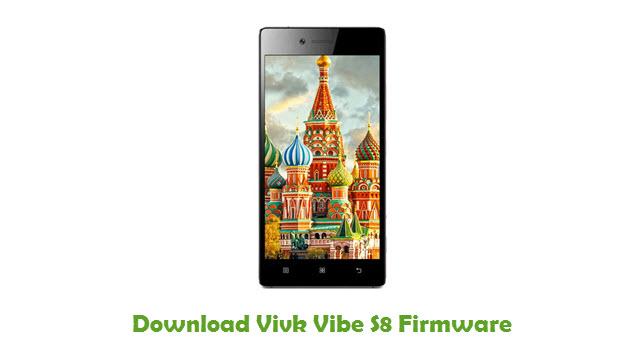 Vivk Vibe S8 Stock ROM