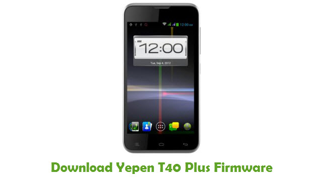 Download Yepen T40 Plus Firmware