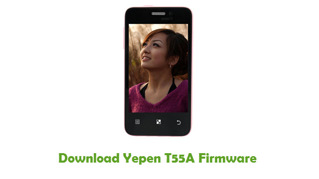 Download Yepen T55A Firmware