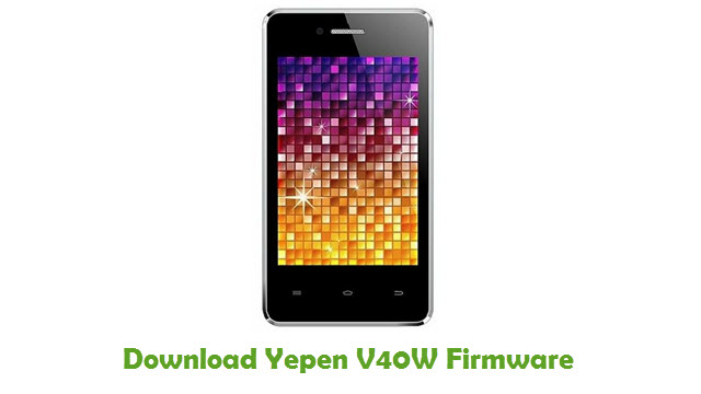 Download Yepen V40W Firmware