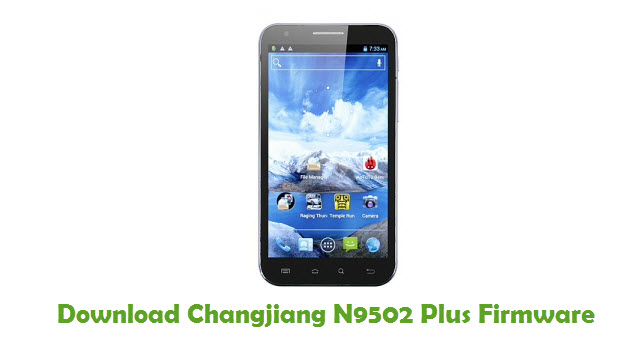 Changjiang N9502 Plus Stock ROM